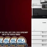 Canon the winner of the Buyers Lab 2020 Copier MFP Line of the Year Award.